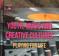 Youth, music and creative cultures book cover