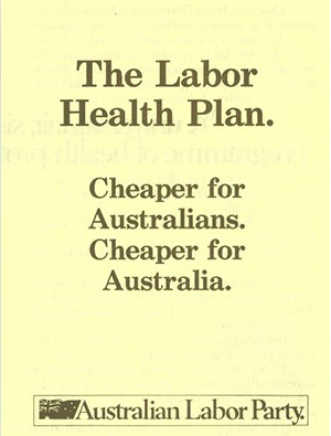 Australian Labor Party campaign memorabilia, Bob Hawke Prime Ministerial Library. Used with permission from the Australian Labor Party.