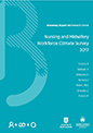 The 2017 Nursing and Midwifery Climate Survey Report