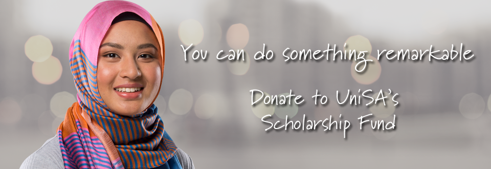 You can do something remarkable - Donate to UniSA's Scholarship Fund