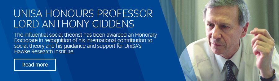 UNISA HONOURS PROFESSOR LORD ANTHONY GIDDENS