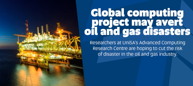 Global computing  project may avert  oil and gas disasters
