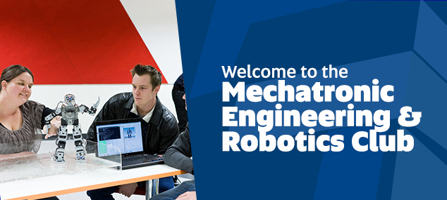 The Mechatronic Engineering & Robotics Club