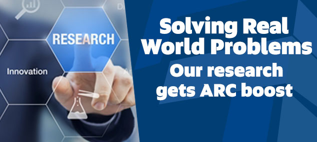 Solving real world problems: UniSA research gets $3.7 million ARC boost