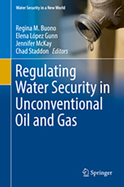 Book cover: Regulating Water Security in Unconventional Oil and Gas