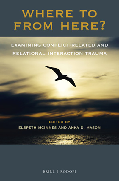 Book cover: Where To From Here? Examining Conflict-Related and Relational Interaction Trauma
