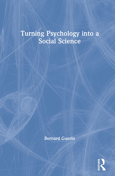Book cover: Turning Psychology into a Social Science